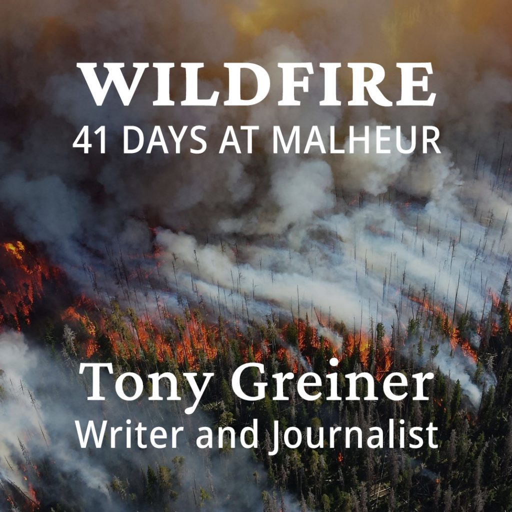 Tony Greiner's upcoming book Wildfire